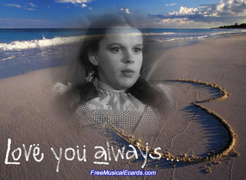 Judy Garland love you always