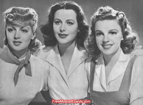 Judy Garland (right), Hedy Lamarr (centre) and Lana Turner (left)