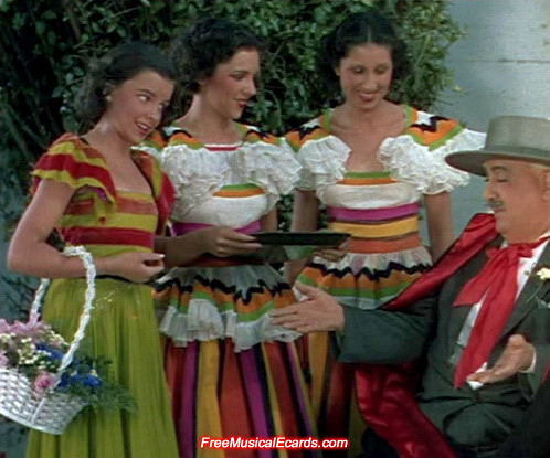Judy Garland and her sisters singing La Cucaracha in a short MGM film, La Fiesta de Santa Barbara