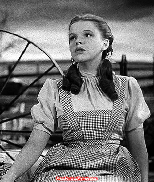 Judy Garland as Dorothy singing Somewhere Over the Rainbow