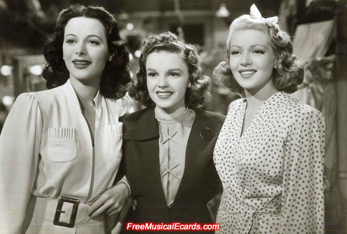 Judy Garland with Hedy Lamarr and Lana Turner