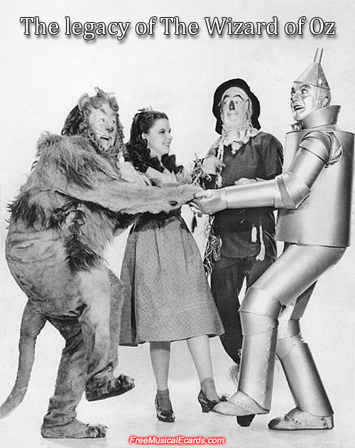 The legacy of The Wizard of Oz
